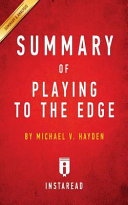 SUMMARY OF PLAYING TO THE EDGE Book PDF