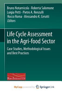 Life Cycle Assessment in the Agri Food Sector