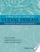 A Practical Guide to Vulval Disease Book