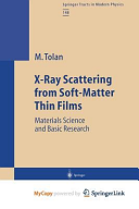 X Ray Scattering from Soft Matter Thin Films
