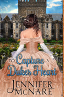 To Capture a Duke's Heart Pdf/ePub eBook
