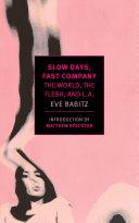 Slow Days, Fast Company [Pdf/ePub] eBook