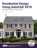 Residential Design Using AutoCAD 2016