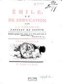 Collection complette des oeuvres de J. J. Rousseau: Émile, ou de l'éducation