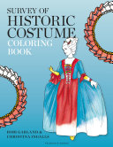 Survey Of Historic Costume Coloring Book