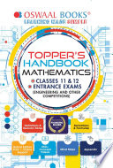 Oswaal Topper s Handbook Mathematics Classes 11   12 Entrance Exams  Engineering and Other Competitions
