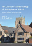 The Guild and Guild Buildings of Shakespeare's Stratford [Pdf/ePub] eBook