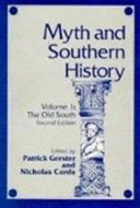 Myth and Southern History  The Old South