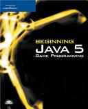 Beginning Java 5 Game Programming