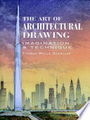The Art of Architectural Drawing