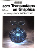 Proceedings Of Acm Siggraph 2005 Book PDF