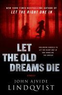 Let the Old Dreams Die [Pdf/ePub] eBook
