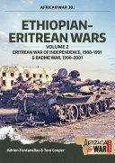 Ethiopian-Eritrean Wars. Volume 2