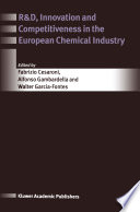 R D  Innovation and Competitiveness in the European Chemical Industry Book