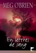 Pdf En lettres de sang (Harlequin Mira) Telecharger