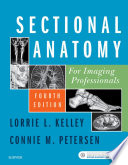 Sectional Anatomy for Imaging Professionals - E-Book
