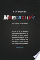 """""""Mediactive"""" by Dan Gillmor"""