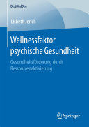 Wellnessfaktor psychische Gesundheit