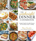 The Weeknight Dinner Cookbook Book PDF