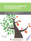 Studying Tree Responses to Extreme Events