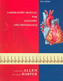 Laboratory Manual for Anatomy and Physiology Book