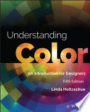 """""""Understanding Color: An Introduction for Designers"""" by Linda Holtzschue"""