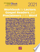 Workbook For Lectors Gospel Readers And Proclaimers Of The Word 2021 United States Edition
