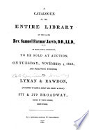 A catalogue of the entire library of S  F  Jarvis     to be sold by auction     Nov  4  1851  etc
