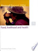 Annual Report 2004, Food, Livelihood and Health