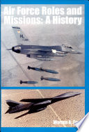 Air Force roles and missions  A History