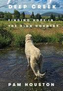 Deep Creek: Finding Hope in the High Country Pdf/ePub eBook