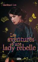 Les aventures d'une lady rebelle Pdf/ePub eBook