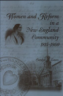 Women and Reform in a New England Community  1815 1860