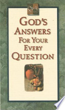 God's Answers for Your Every Question