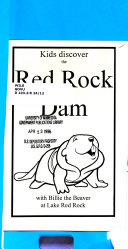 Kids Discover the Red Rock Dam with Billie the Beaver at Lake Red Rock