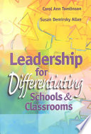 """Leadership for Differentiating Schools & Classrooms"" by Carol A. Tomlinson, Susan D. Allan"