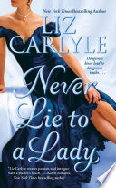 NEVER LIE TO A LADY