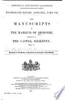The Manuscripts of the Marquis of Ormonde  Preserved at the Castle  Kilkenny      Manuscripts