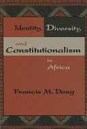 Identity  Diversity  and Constitutionalism in Africa