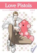 Love Pistols, Vol. 3 (Yaoi Manga)