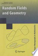 Random Fields and Geometry