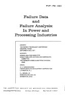Failure Data and Failure Analysis in Power and Processing Industries