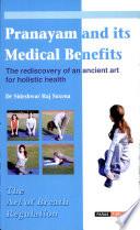 Pranayam and Its Medical Benefits