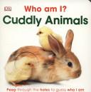 Who Am I? Cuddly Animals