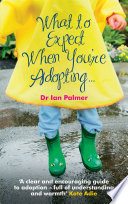 What to Expect When You're Adopting…