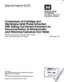 Comparison of Cartridge and Membrane Solid phase Extraction with Salting out Solvent Extraction for Preconcentration of Nitroaromatic and Nitramine Explosives from Water