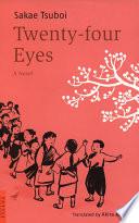 Read Online Twenty-Four Eyes For Free