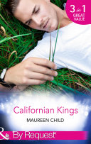 Californian Kings: Conquering King's Heart / Claiming King's Baby / Wedding at King's Convenience (Mills & Boon By Request) (Kings of California, Book 4)