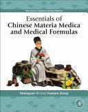Essentials of Chinese Materia Medica and Medical Formulas