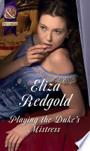 Playing The Duke s Mistress  Mills   Boon Historical